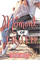 Moment of Truth Kindle Edition