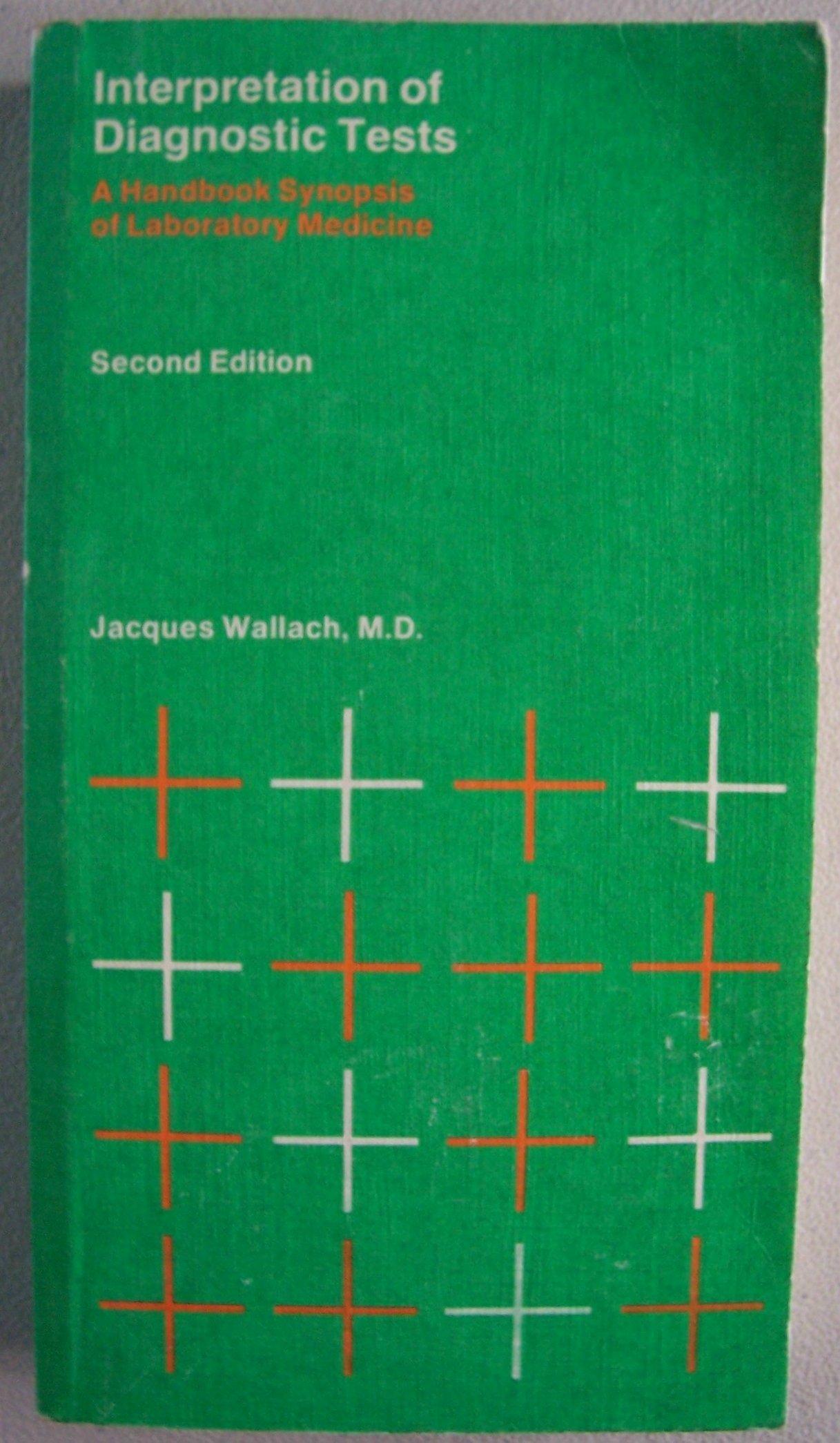 interpretation of diagnostic tests a synopsis of laboratory medicine