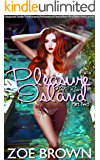 Pleasure Island (Part Two): Unexpected Gender Transformations, Feminizations, & Steamy, Beach Party Resort Hook-up Fun…