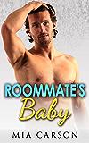 ROOMMATE'S BABY (A Romance Novella)