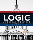The Logic of American Politics 9ed