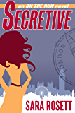 Secretive (On The Run International Mysteries Book 2)