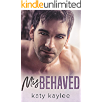 Misbehaved (Brother's Best Friend Book 4)