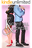 My Know-It-All Nemesis: A Sweet YA Romance (Sweet Mountain High Series Book 2)