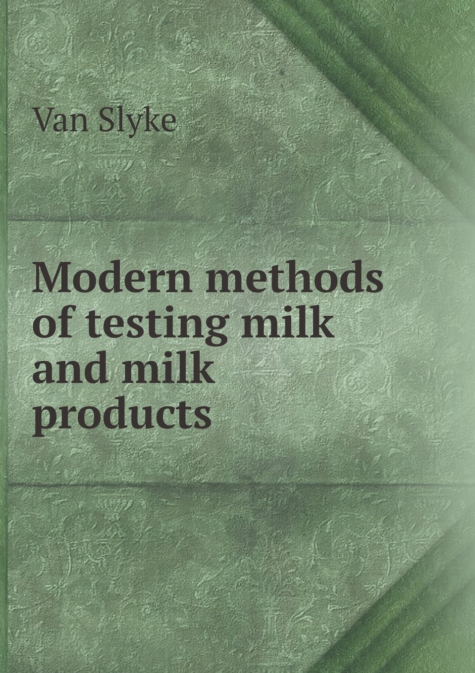 Modern Methods of Testing Milk and Milk Products ebook