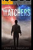 Watchers: Post-Apocalyptic Sci-Fi Thriller