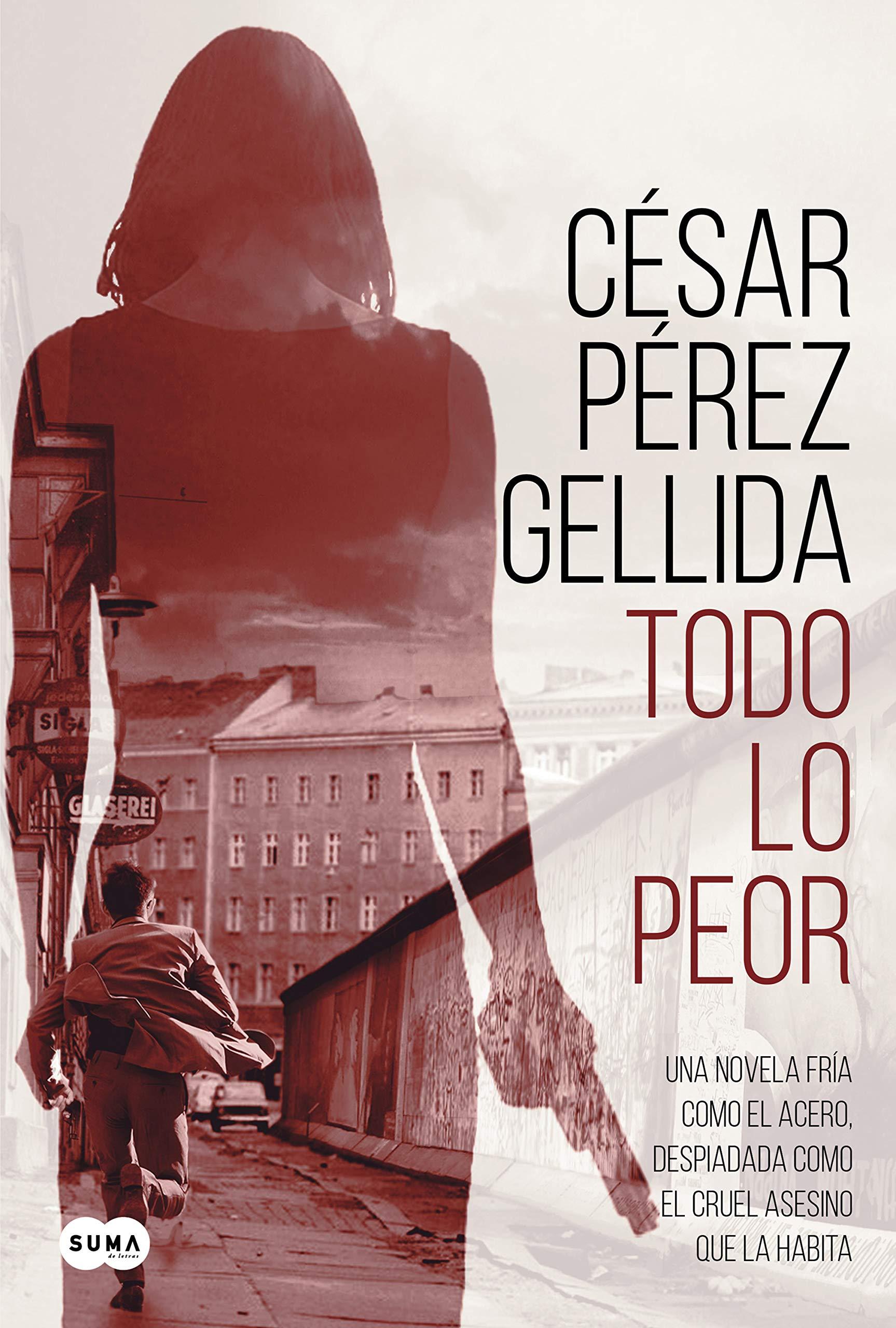 Todo lo peor (Tinta negra): Amazon.es: César Pérez Gellida ...