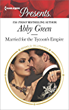 Married for the Tycoon's Empire (Brides for Billionaires)
