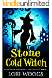 Stone Cold Witch (Nightshade Paranormal Cozy Mystery Book 3)