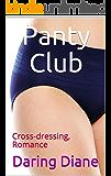 Panty Club: Cross-dressing, Romance