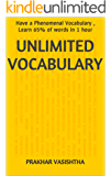 Unlimited Vocabulary: Have a Phenomenal Vocabulary , Learn 65% of words in 1 hour