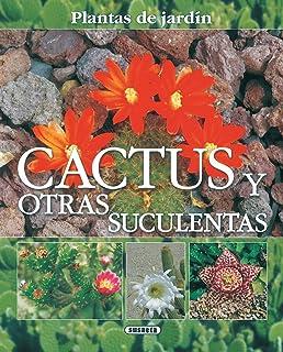 Cactus y otras suculentas, plantas de jardín