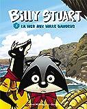 Billy Stuart - Tome 3 - La mer aux mille dangers