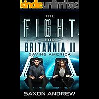 The Fight for Britannia 2: Saving America