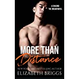More Than Distance (Chasing The Dream)