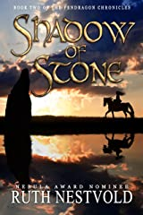 Shadow of Stone (The Pendragon Chronicles Book 2) Kindle Edition