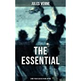 THE ESSENTIAL JULES VERNE (5 Must Read Classics in One Edition): A Journey to the Centre of the Earth, 20,000 Leagues under t