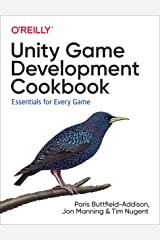 Unity Game Development Cookbook: Essentials for Every Game Kindle Edition