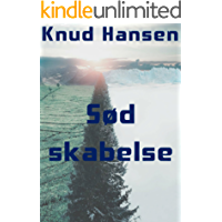 Sød skabelse (Danish Edition)