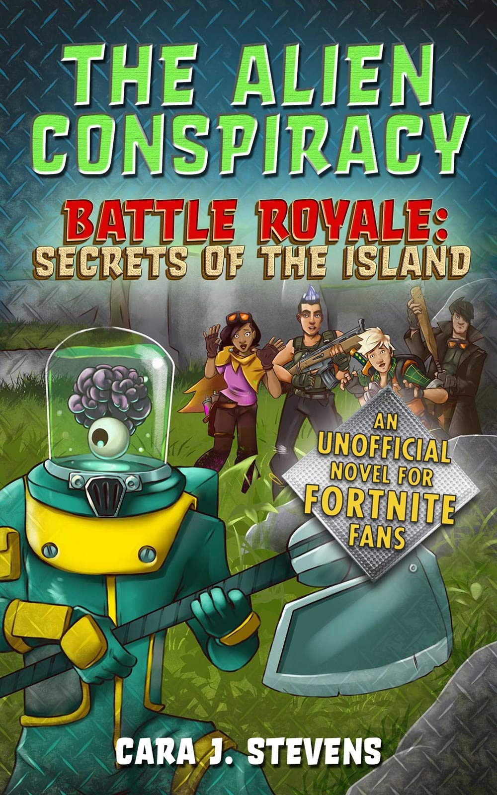 Amazon.com: The Alien Conspiracy: An Unofficial Fortnite ...