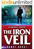 The Iron Veil: A LitRPG OmniWorld Adventure (OmniWorld Adventures Book 1) (English Edition)