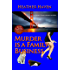 Murder is a Family Business (The Alvarez Family Murder Mysteries Book 1)