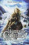 Les Héritiers d'Enkidiev tome 7 (7)