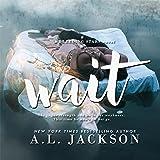 Wait: A Bleeding Stars Stand-Alone Novel
