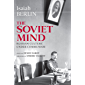 The Soviet Mind: Russian Culture under Communism (English Edition)