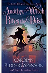 Another Witch Bites the Dust: A Holiday Hills Witch Cozy Mystery (The Holiday Hills Witch Cozy Mystery Series Book 4) Kindle Edition