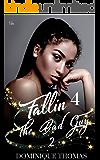 Fallin 4 The Bad Guy 2
