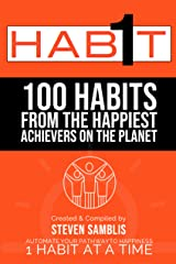 1 Habit: 100 Habits from the World's Happiest Achievers Kindle Edition