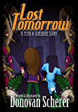 Lost Tomorrow: A Fear & Sunshine Story (Fear & Sunshine Experiments Book 1)