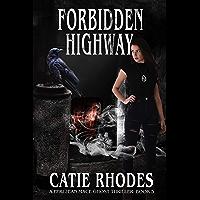 Forbidden Highway (Peri Jean Mace Ghost Thrillers Book 5)