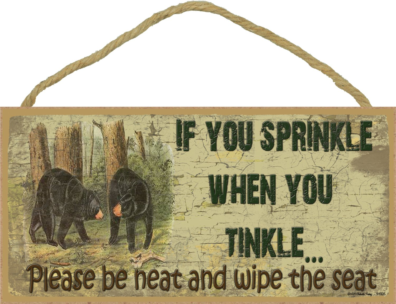 "Black Bear If You Sprinkle When You Tinkle Bath Bathroom Sign Plaque Cabin Lodge Decor 5""x10"""