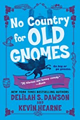 No Country for Old Gnomes: The Tales of Pell (The Tales of Pell Series Book 2) Kindle Edition