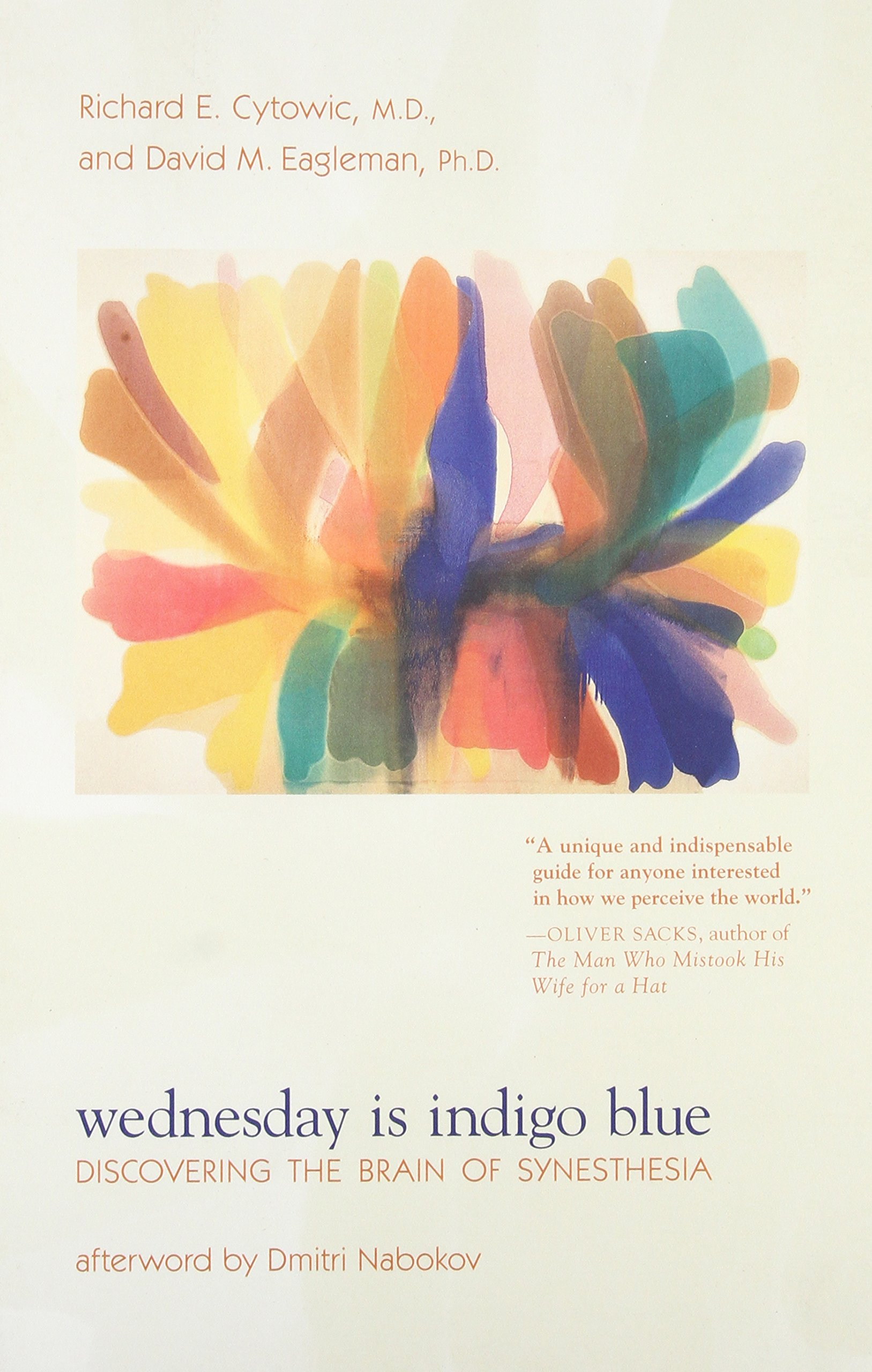Wednesday Is Indigo Blue: Discovering the Brain of Synesthesia (The