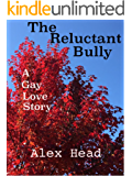 The Reluctant Bully