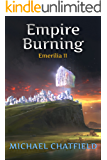 Empire Burning (Emerilia Book 11)