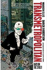 Transmetropolitan Vol. 1: Back On the Street Kindle Edition