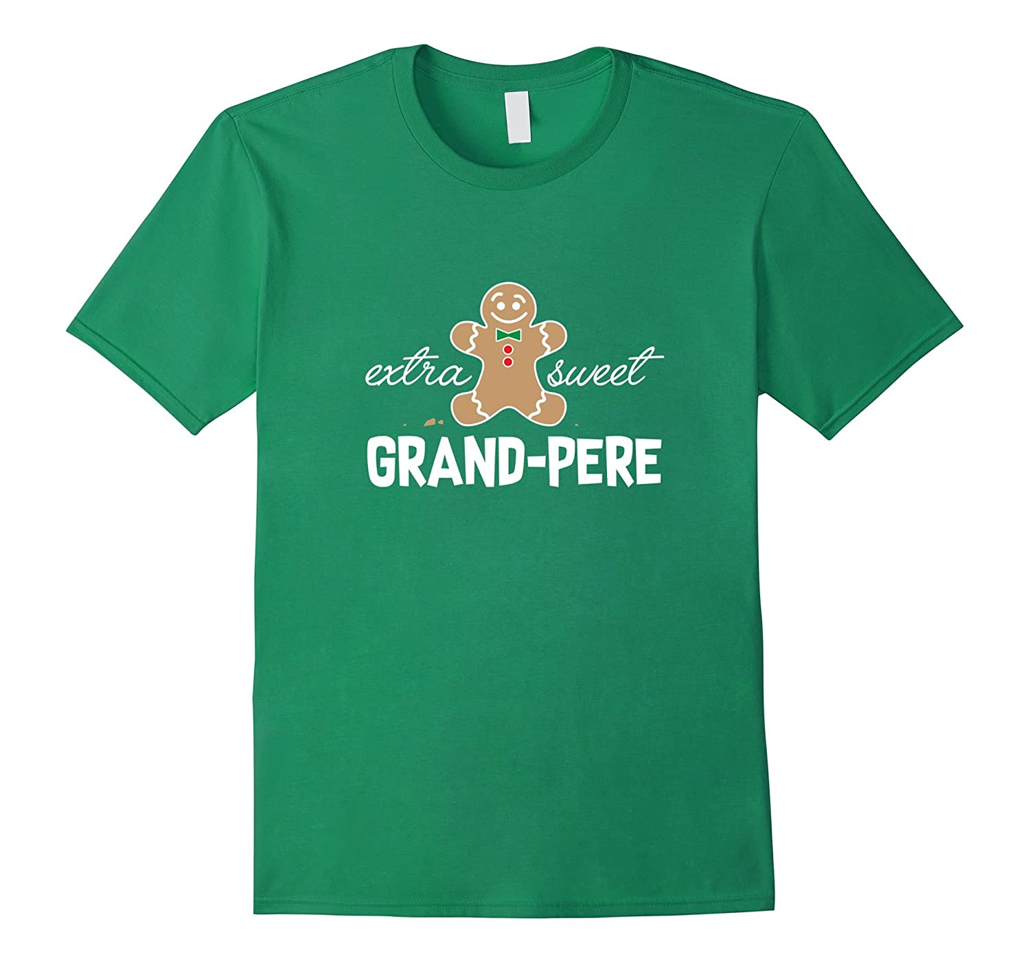 Extra Sweet Grand-pere T-Shirt_ Cute Christmas Gingerbread-FL