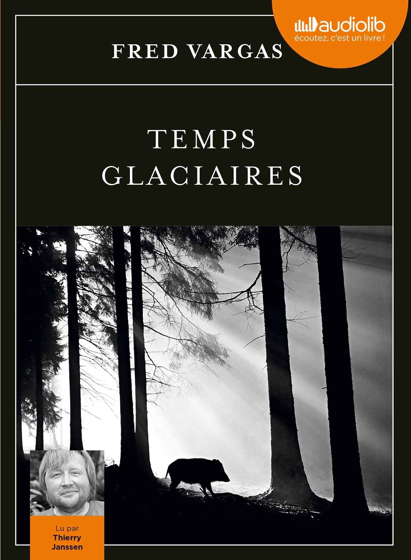 [Ebooks Audio] FRED VARGAS Temps glaciaires [2015] [mp3 192 kbps]