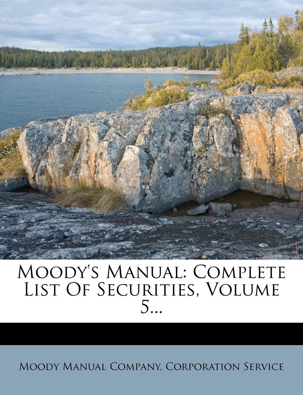Download Moody's Manual: Complete List Of Securities, Volume 5... pdf epub