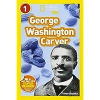 National Geographic Readers: George Washington Carver (Readers Bios)