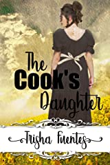 The Cook's Daughter (Service Daughter's Series Book 2) Kindle Edition