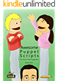 Awesome Puppet Scripts: For one or two puppeteers