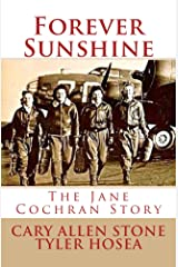 Forever Sunshine: The Jane Cochran Story Kindle Edition