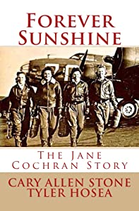 Forever Sunshine: The Jane Cochran Story