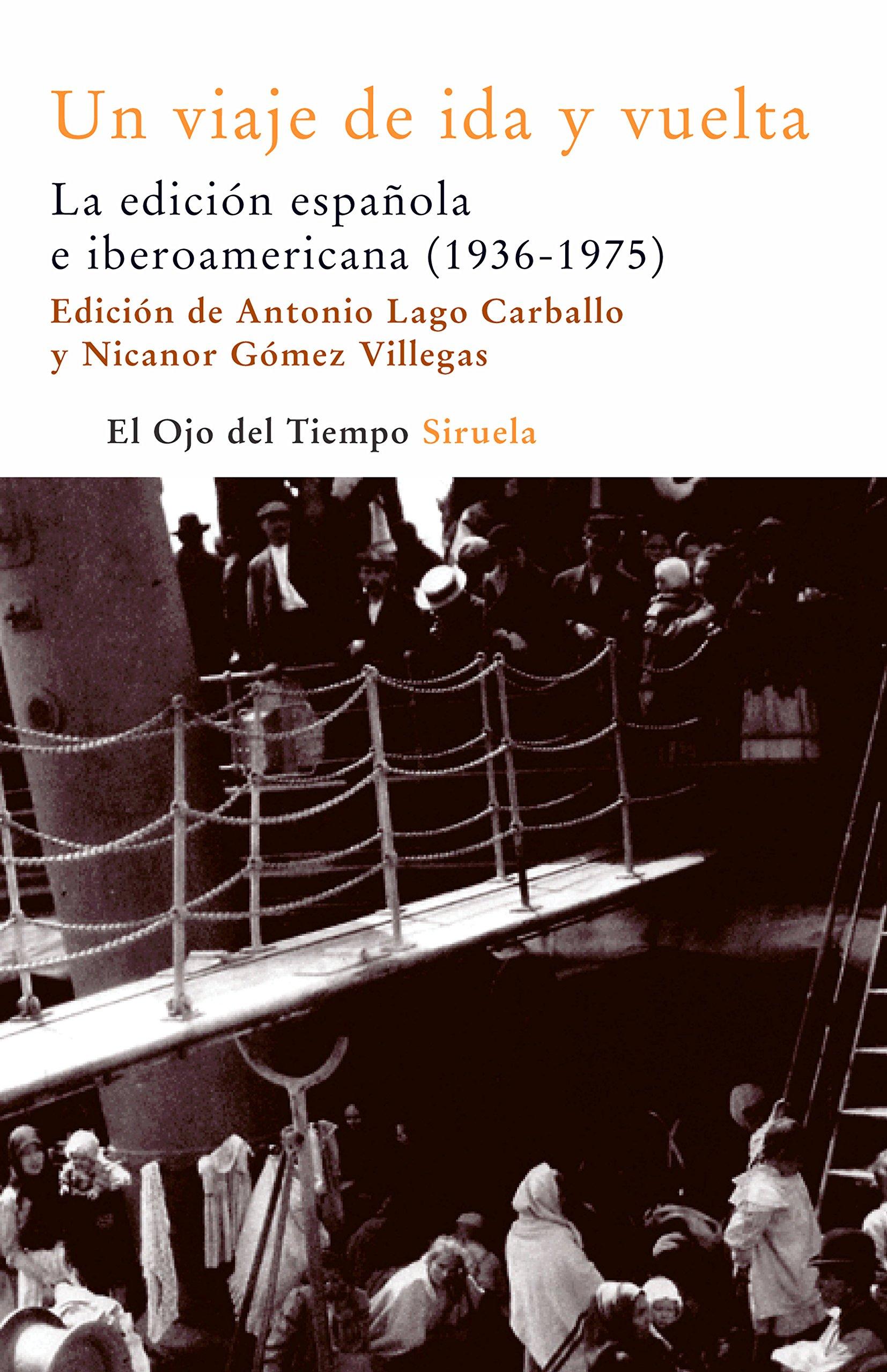 Un viaje de ida y vuelta: La edicion espanola e iberoamericana (El Ojo Del Tiempo) (Spanish Edition) pdf epub
