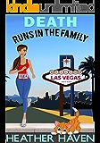Death Runs in the Family: A Fun Detective Cozy (The Alvarez Family Murder Mysteries Book 3)